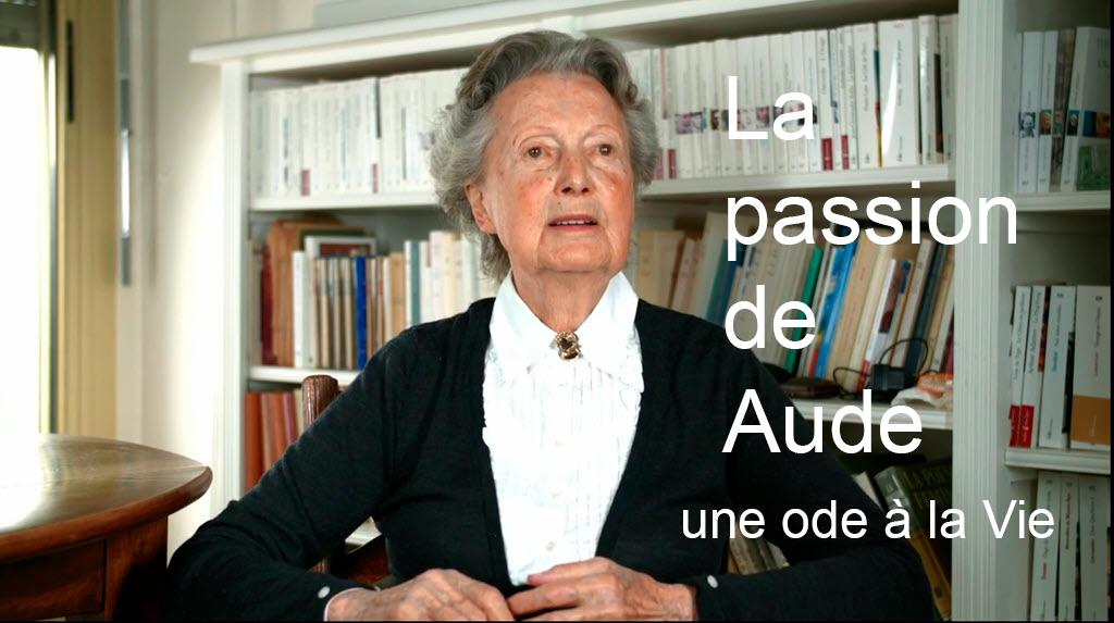 La passion de Aude – une Ode à la Vie
