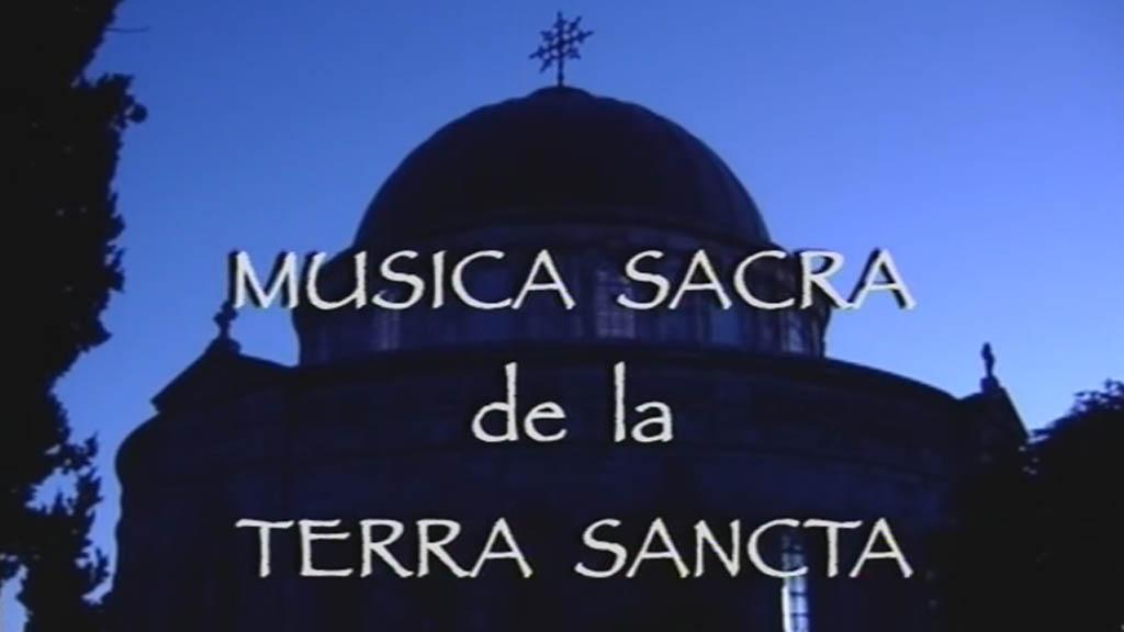 Musica sacra de la terra sancta